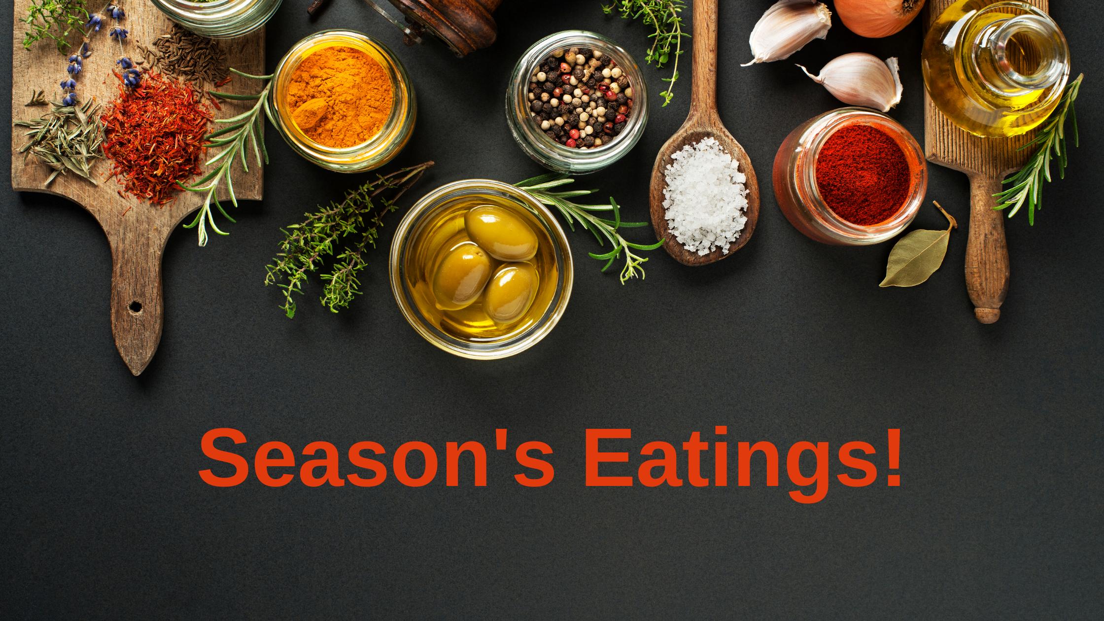 Seasons Eatings